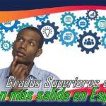 Los Grados Superiores de FP con más salidas en España