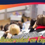 Requisitos Para Estudiar En La Universidad En España