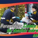 Paramédico: Definición, significado y ¿Qué hace?