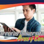 Carreras Universitarias Pros Y Contras