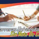 Carreras Universitarias Sin Nota De Corte